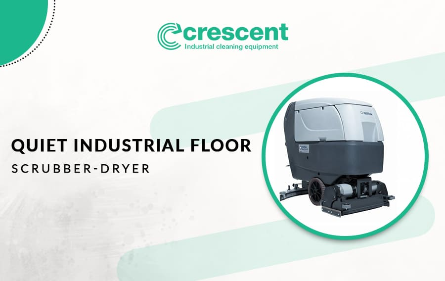 Quiet Industrial Floor Scrubber Dryer for Noise Sensitive Areas