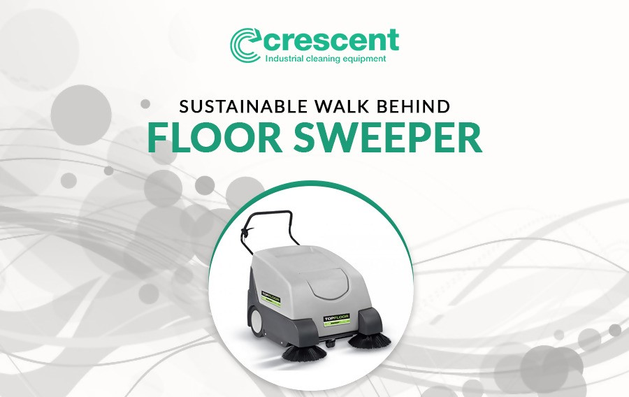 Sustainable Walk Behind Floor Sweeper
